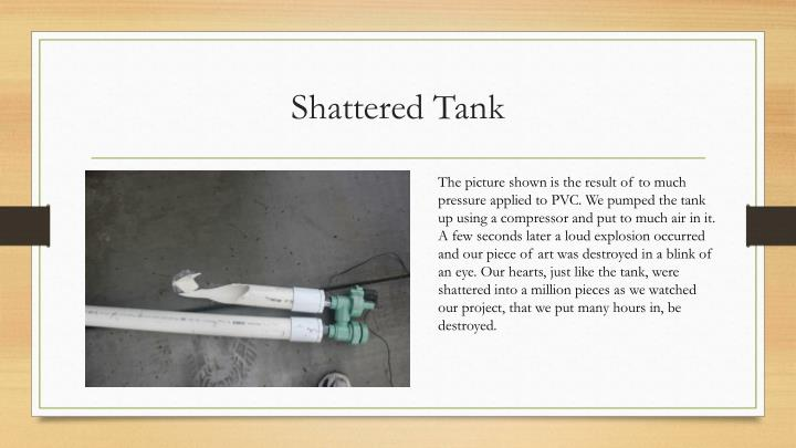 Shattered Tank