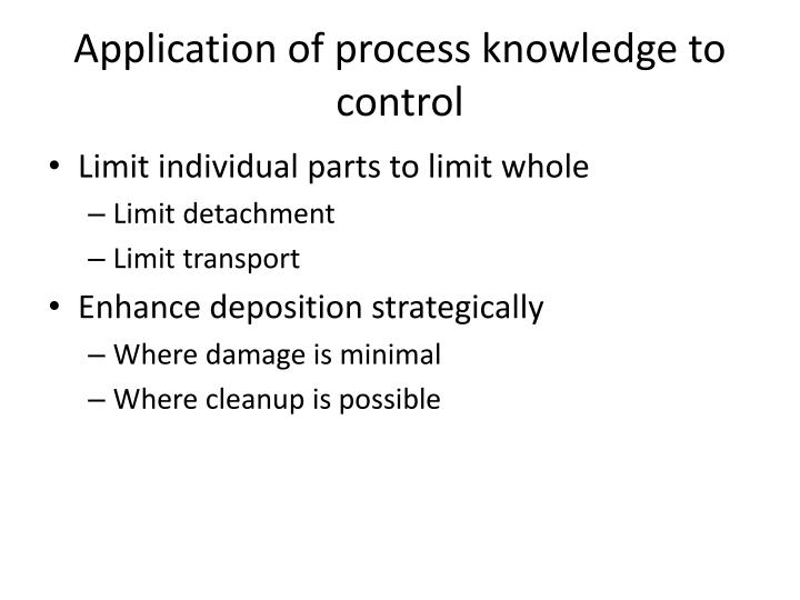 Application of process knowledge to control