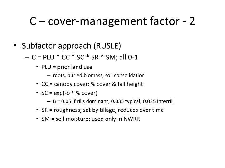C – cover-management factor - 2