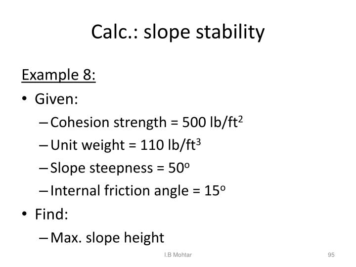 Calc.: slope stability
