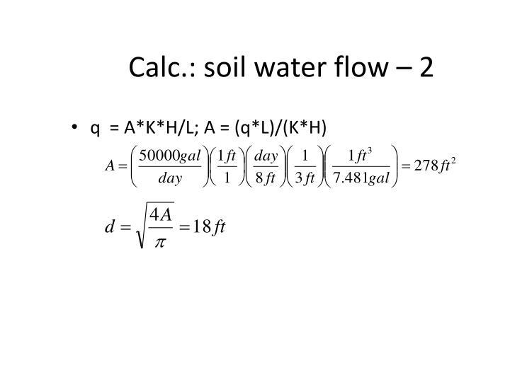 Calc.: soil water flow – 2