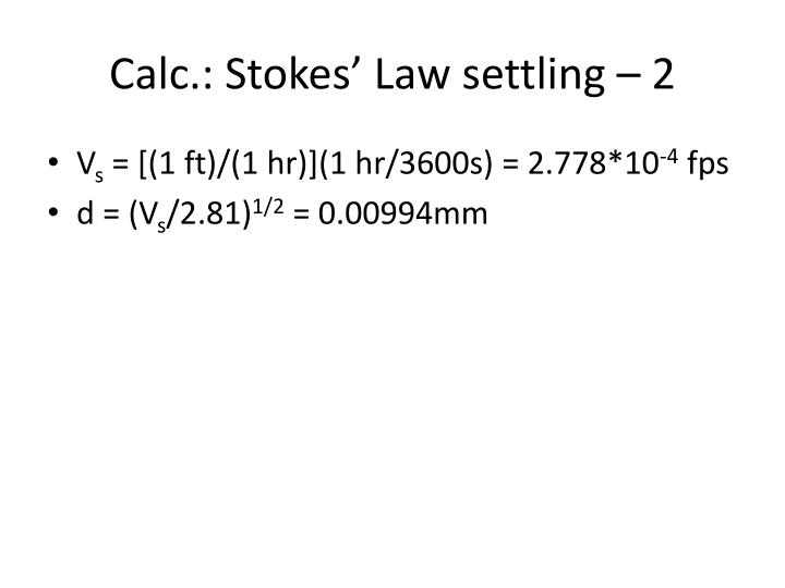Calc.: Stokes' Law settling – 2