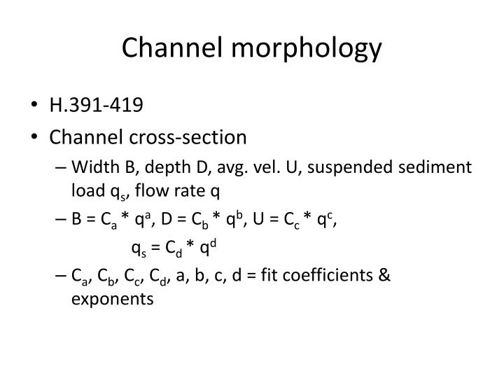 Channel morphology