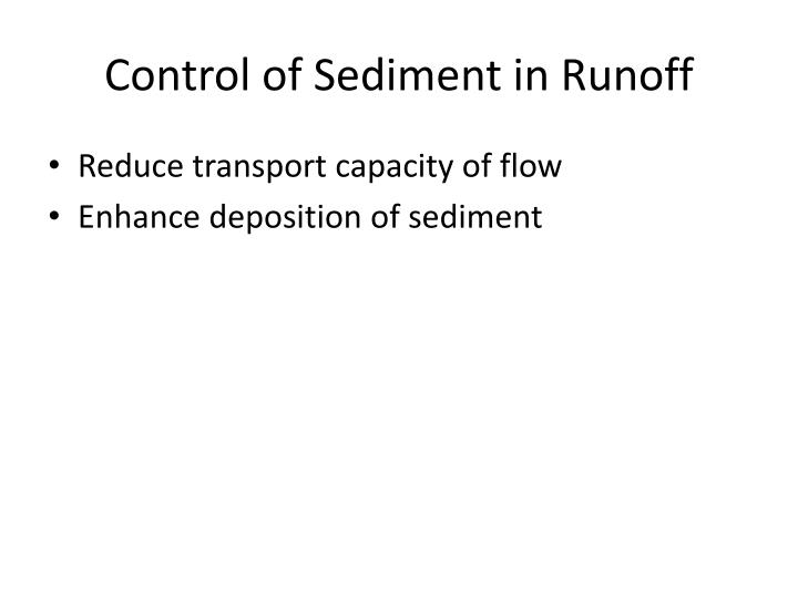 Control of Sediment in Runoff