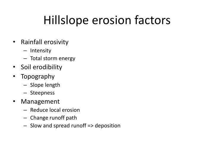 Hillslope erosion factors
