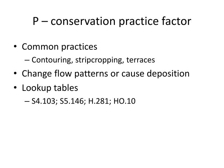 P – conservation practice factor