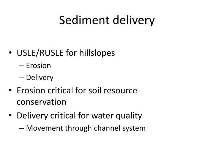 Sediment delivery