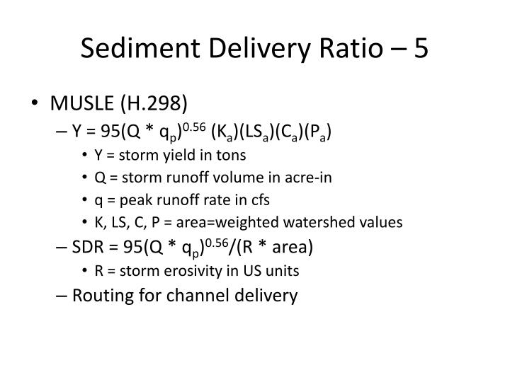 Sediment Delivery Ratio – 5