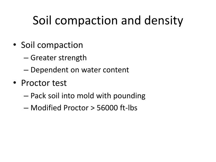 Soil compaction and density