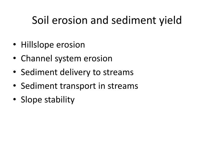 Soil erosion and sediment yield