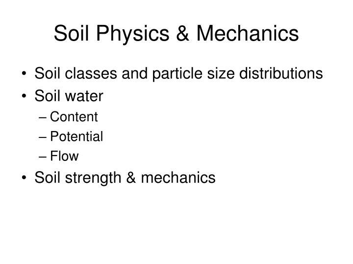 Soil Physics & Mechanics