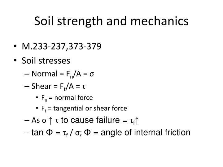Soil strength and mechanics