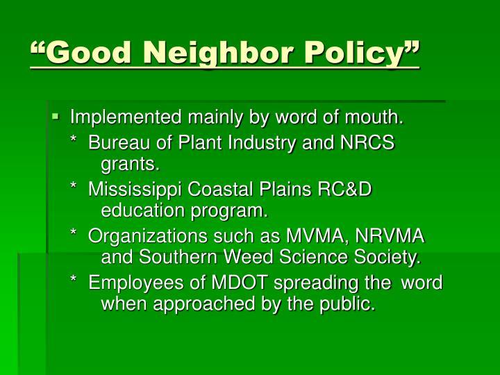 """Good Neighbor Policy"""