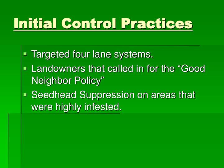 Initial Control Practices