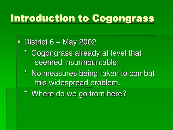 Introduction to Cogongrass
