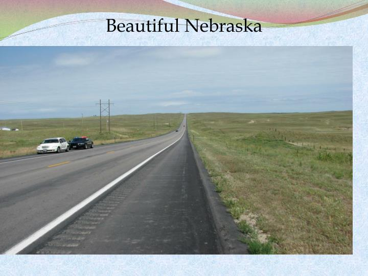 Beautiful Nebraska