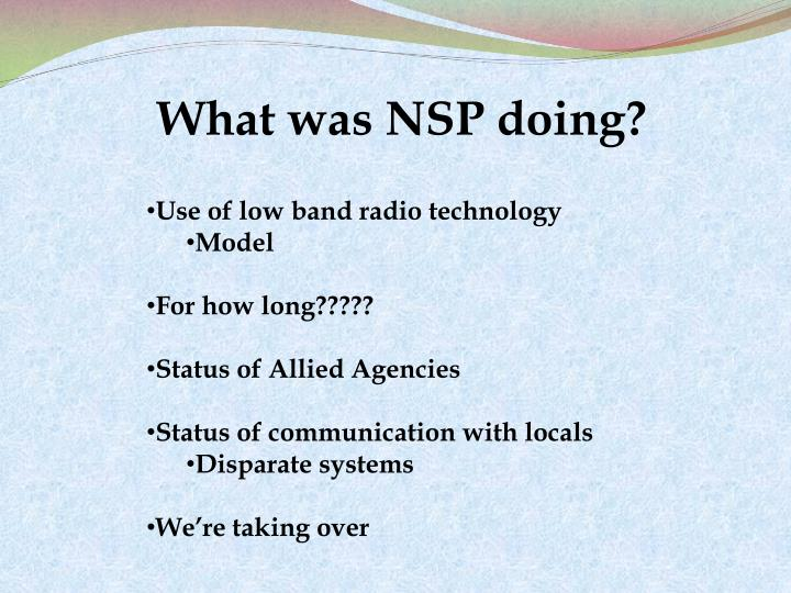 What was NSP doing?