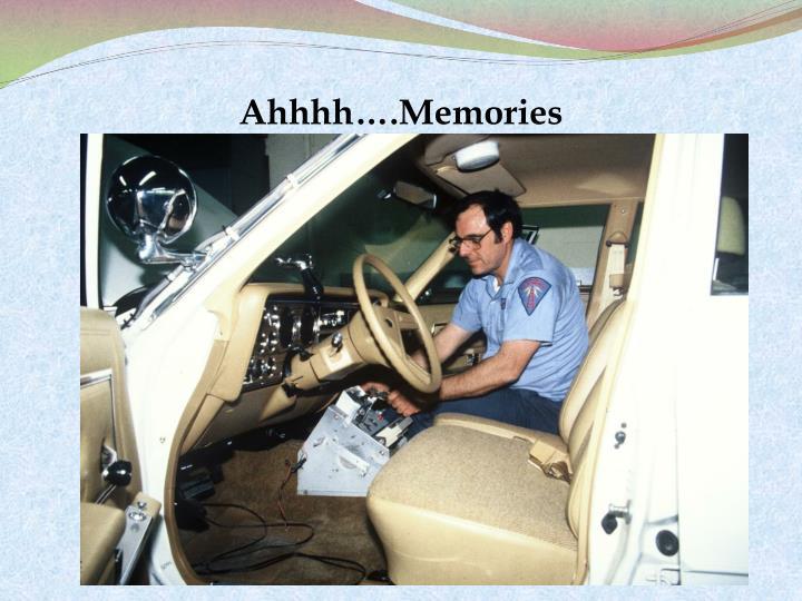 Ahhhh….Memories