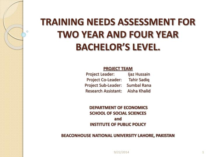 TRAINING NEEDS ASSESSMENT FOR TWO YEAR AND FOUR YEAR BACHELOR'S LEVEL.
