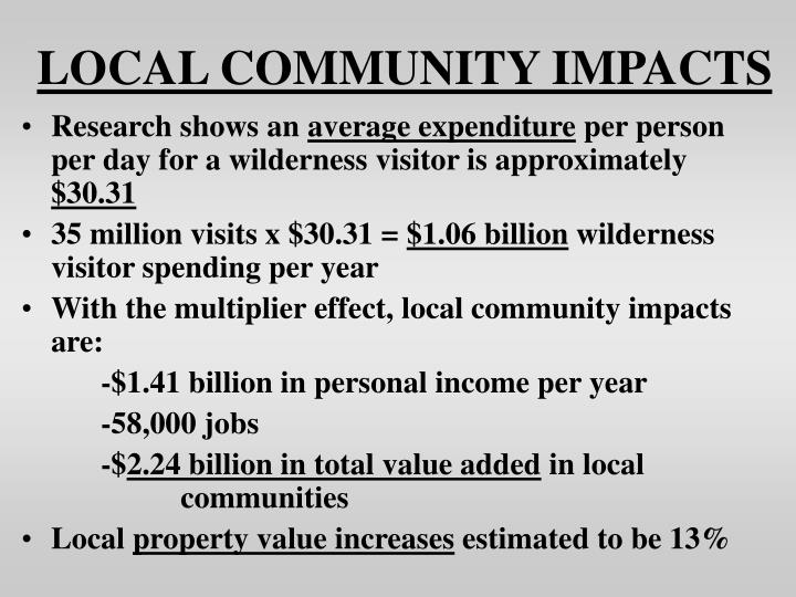 LOCAL COMMUNITY IMPACTS