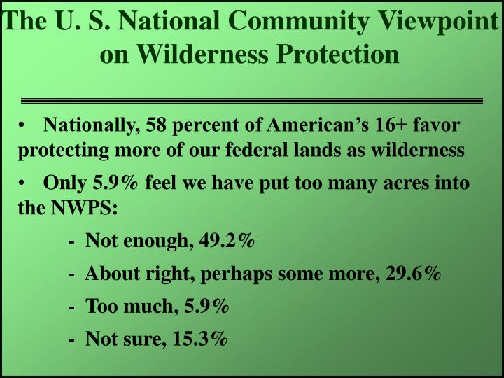 The U. S. National Community Viewpoint  on Wilderness Protection