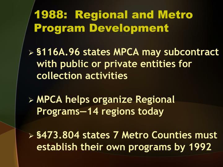 1988:  Regional and Metro  Program Development