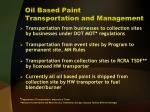 oil based paint transportation and management