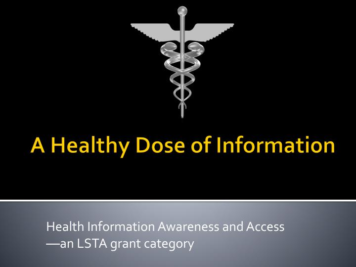 Health information awareness and access an lsta grant category