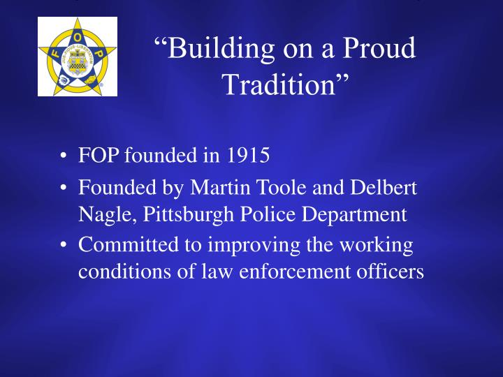 Building on a proud tradition