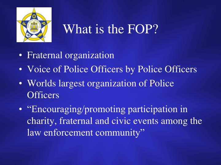 What is the FOP?