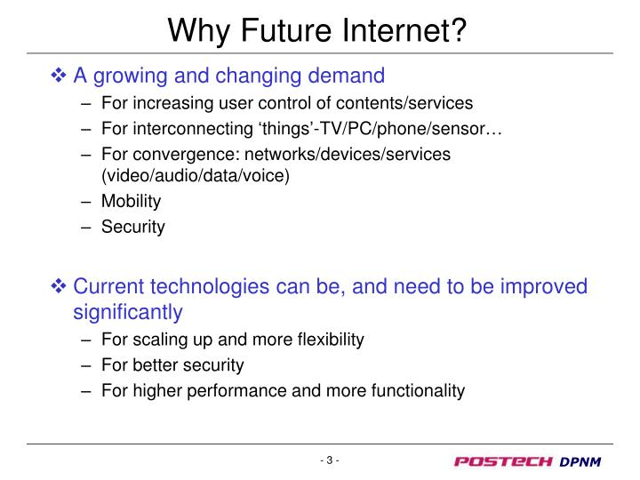 Why Future Internet?