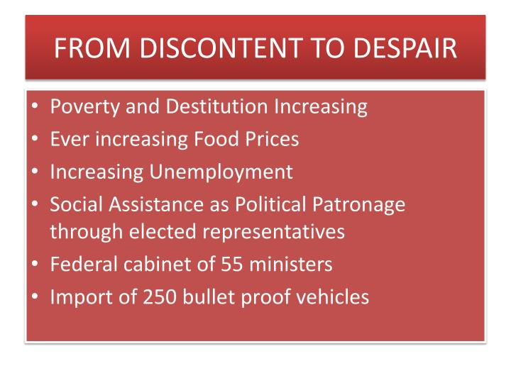 FROM DISCONTENT TO DESPAIR