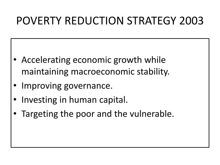 POVERTY REDUCTION STRATEGY 2003