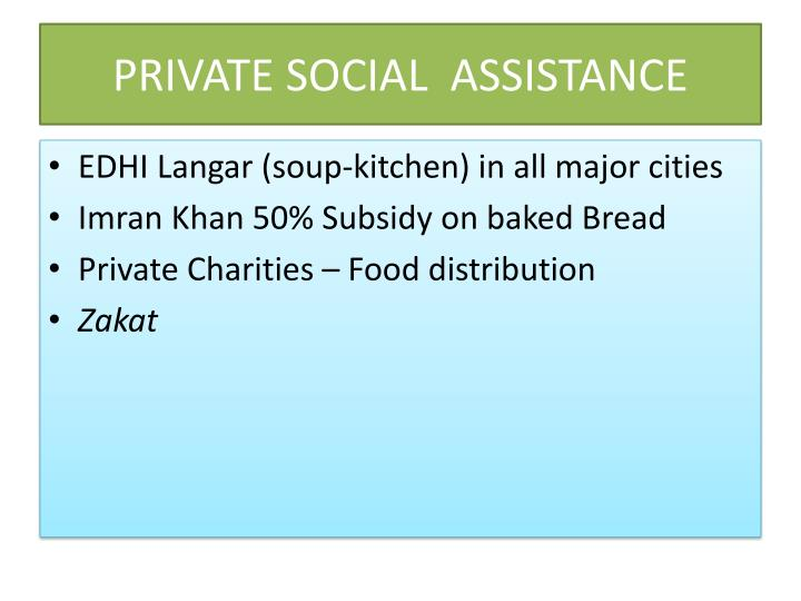 PRIVATE SOCIAL  ASSISTANCE