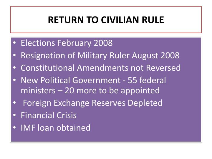 RETURN TO CIVILIAN RULE