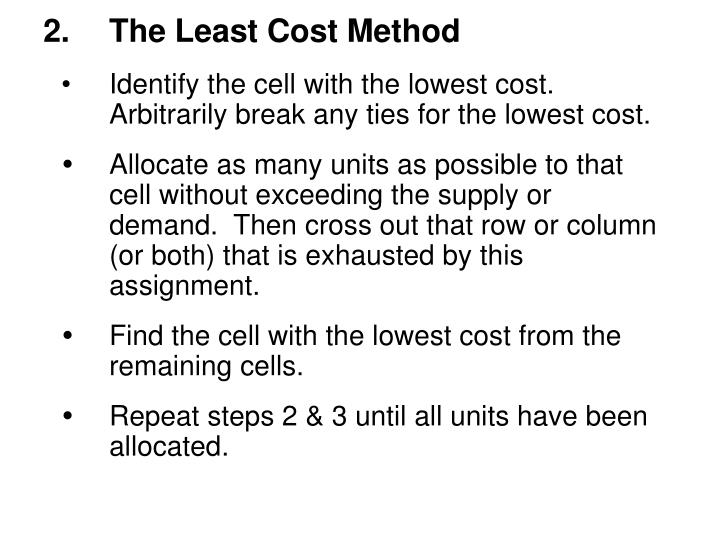 2.The Least Cost Method