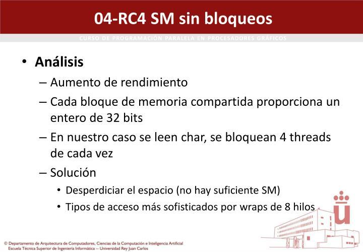 04-RC4 SM sin bloqueos