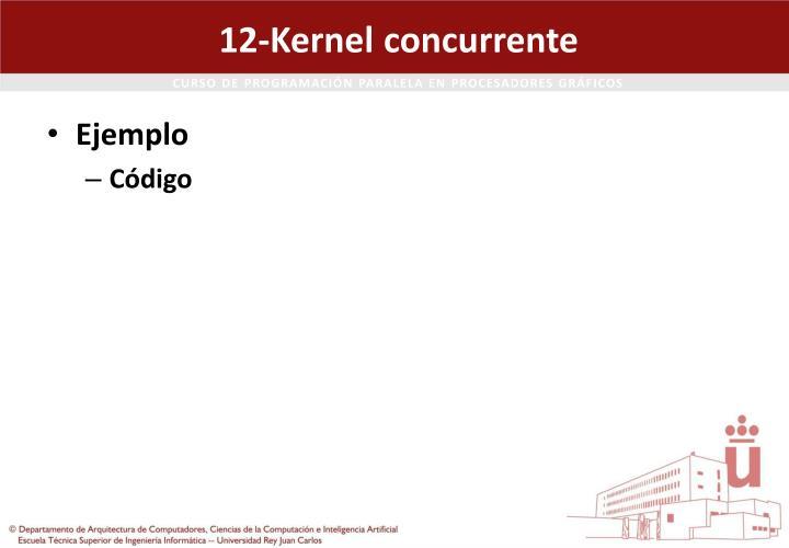 12-Kernel concurrente