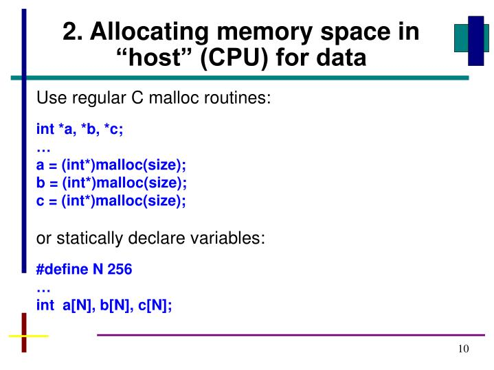 "2. Allocating memory space in ""host"" (CPU) for data"