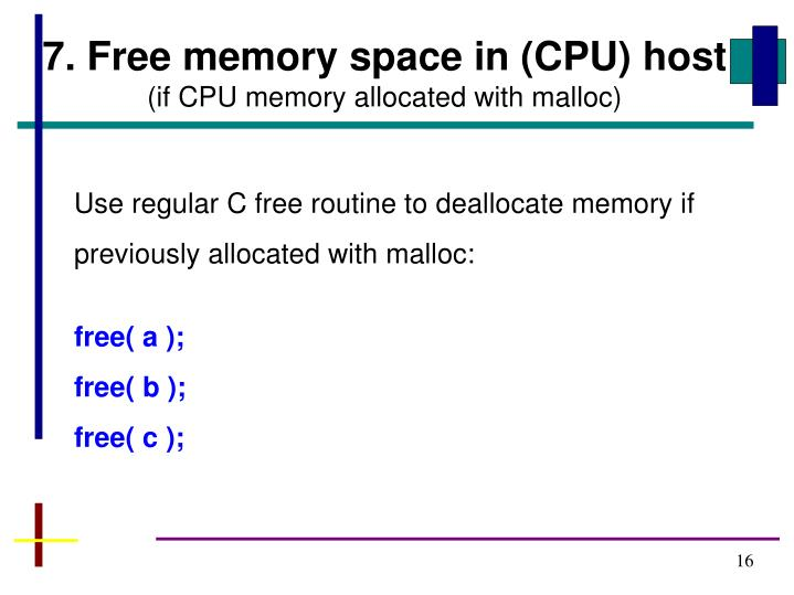 7. Free memory space in (CPU) host