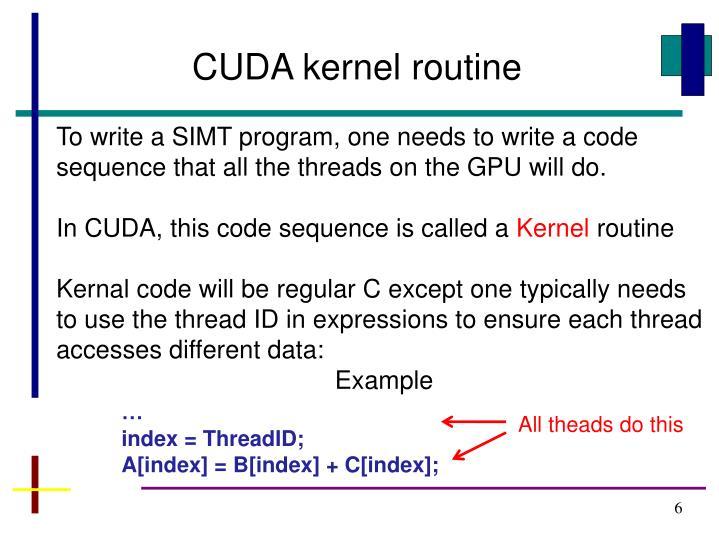 CUDA kernel routine