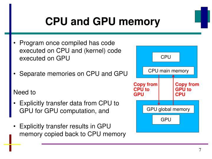 CPU and GPU memory