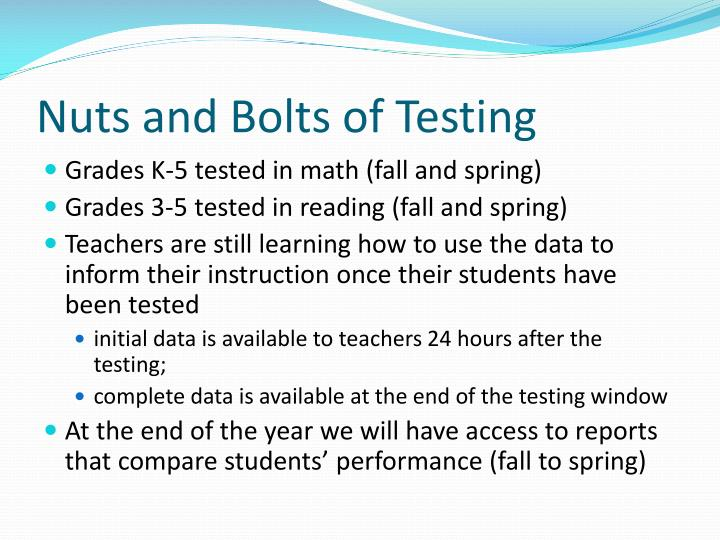 Nuts and Bolts of Testing