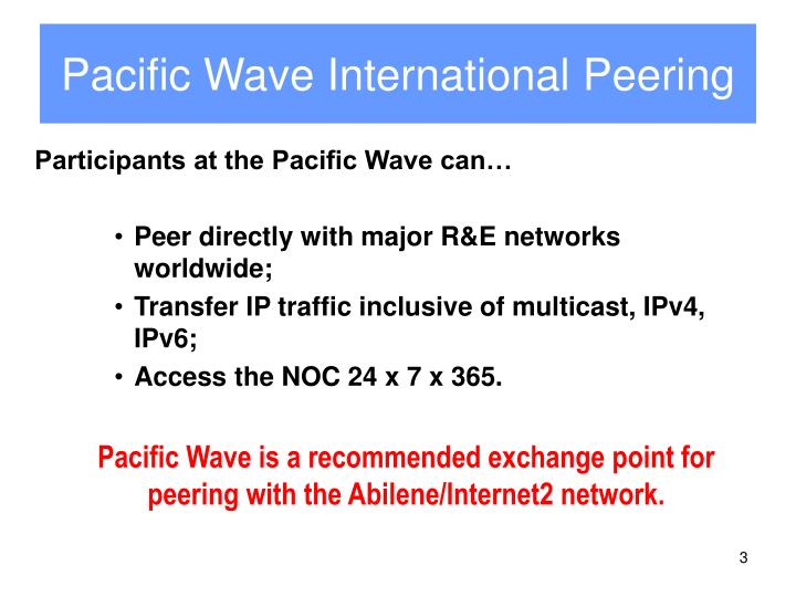 Pacific wave international peering1