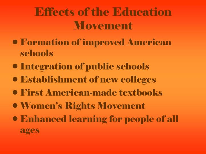 Effects of the Education Movement