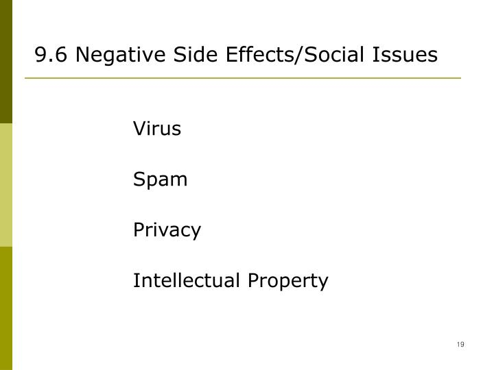 9.6 Negative Side Effects/Social Issues