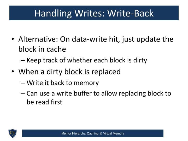 Handling Writes: Write