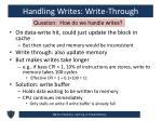 handling writes write through