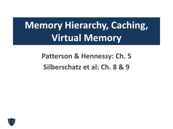 Memory hierarchy caching virtual memory