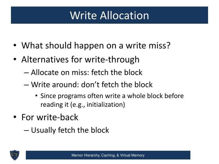 Write Allocation